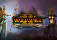 Total War: WARHAMMER II – le DLC «The Queen and the Crone» annoncé