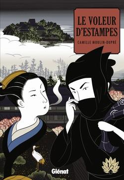 LE VOLEUR D'ESTAMPES -Inclassable, poétique et artistique : une invitation au voyage Camille Moulin-Dupré