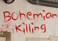 Bohemian Killing désormais disponible en 4K sur PC et Mac