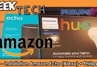 [TEST] Amazon Echo et les ampoules Philips Hue, Jarvis dans votre maison !