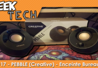 [TEST] Creative PEBBLE, les enceintes de bureau 2.0 au look Zen !