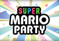 [E3 2018] Super Mario Party annoncé sur Nintendo Switch