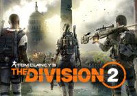 [E3 2018] Tom Clancy's The Division 2 s'exhibe de nouveau