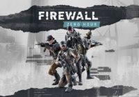 Firewall Zero Hour : un nouveau trailer et une date de sortie