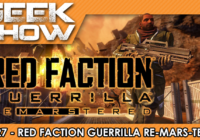 [TEST] Red Faction Guerilla Re-Mars-tered, un simple portage HD ?