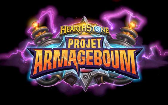 Hearthstone : une date pour le PROJET ARMAGEBOUM