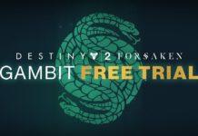 Destiny 2 Renégats Essai Gratuit du mode Gambit