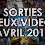 Agenda Sorties Jeux Vidéo Avril 2016