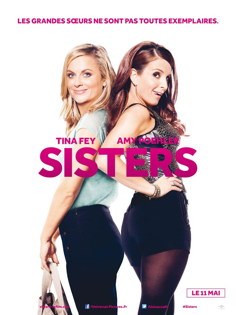 Sisters de Jason Moore avec Amy Poehler, Tina Fey, Maya Rudolph
