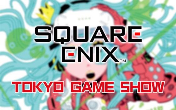 Square Enix - Tokyo Game Show