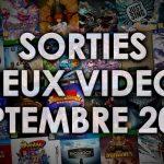Agenda des sorties Jeux Vidéo (Septembre 2016)