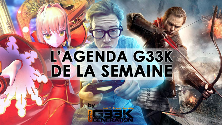 L'agenda Geek de la semaine (du 9 au 15 janvier 2017)