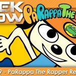 GEEK SHOW #29 – Test de PaRappa The Rapper Remastered sur PS4
