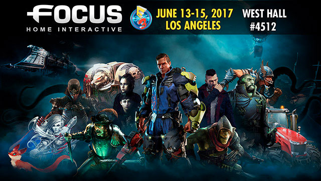 Focus Home Interactive E3 2017