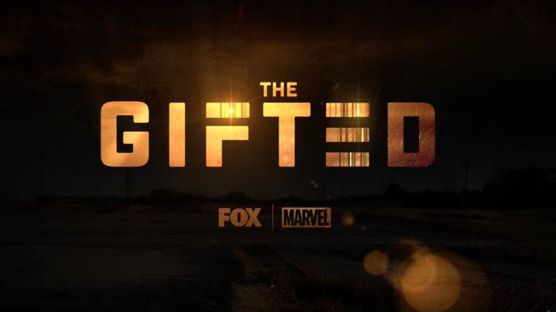 The Gifted - Marvel - Fox