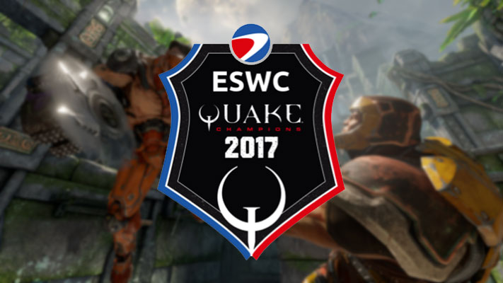 ESWC QUAKE CHAMPIONS 2017 – Paris Games Week