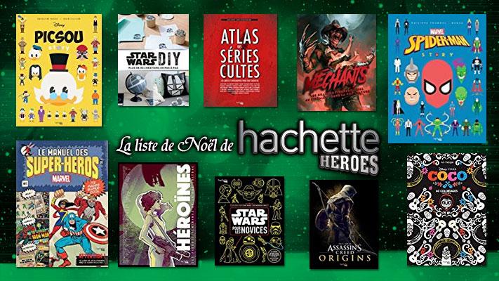 Liste de Noel Hachette Heroes