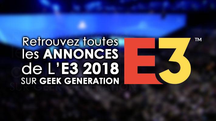 e3-2018-Geek-Generation