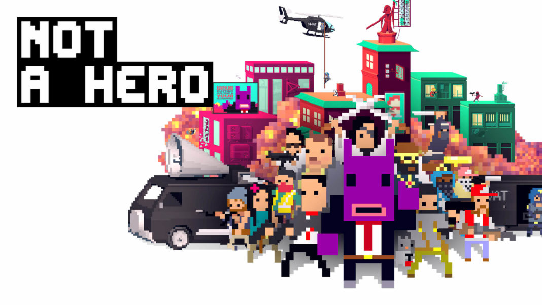 Not A Hero : Super Snazzy Edition