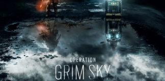 Tom Clancy's Rainbow Six Siege Opération Grim Sky