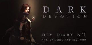 Dark Devotion Dev Diary #1
