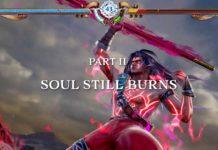 SoulCalibur VI Soul Still Burns