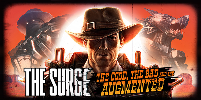 The Surge - The Good, the Bad and the Augmented