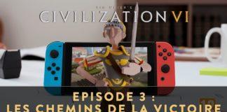 Civilization VI - Épisode 3