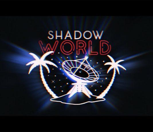 Shadow World 2018