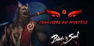 Blade & Soul - Coulisses du Mystère.