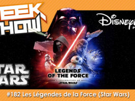 GEEK-SHOW-#182---Les-Légendes-de-la-Force-(Star-Wars)-Disneyland-Paris