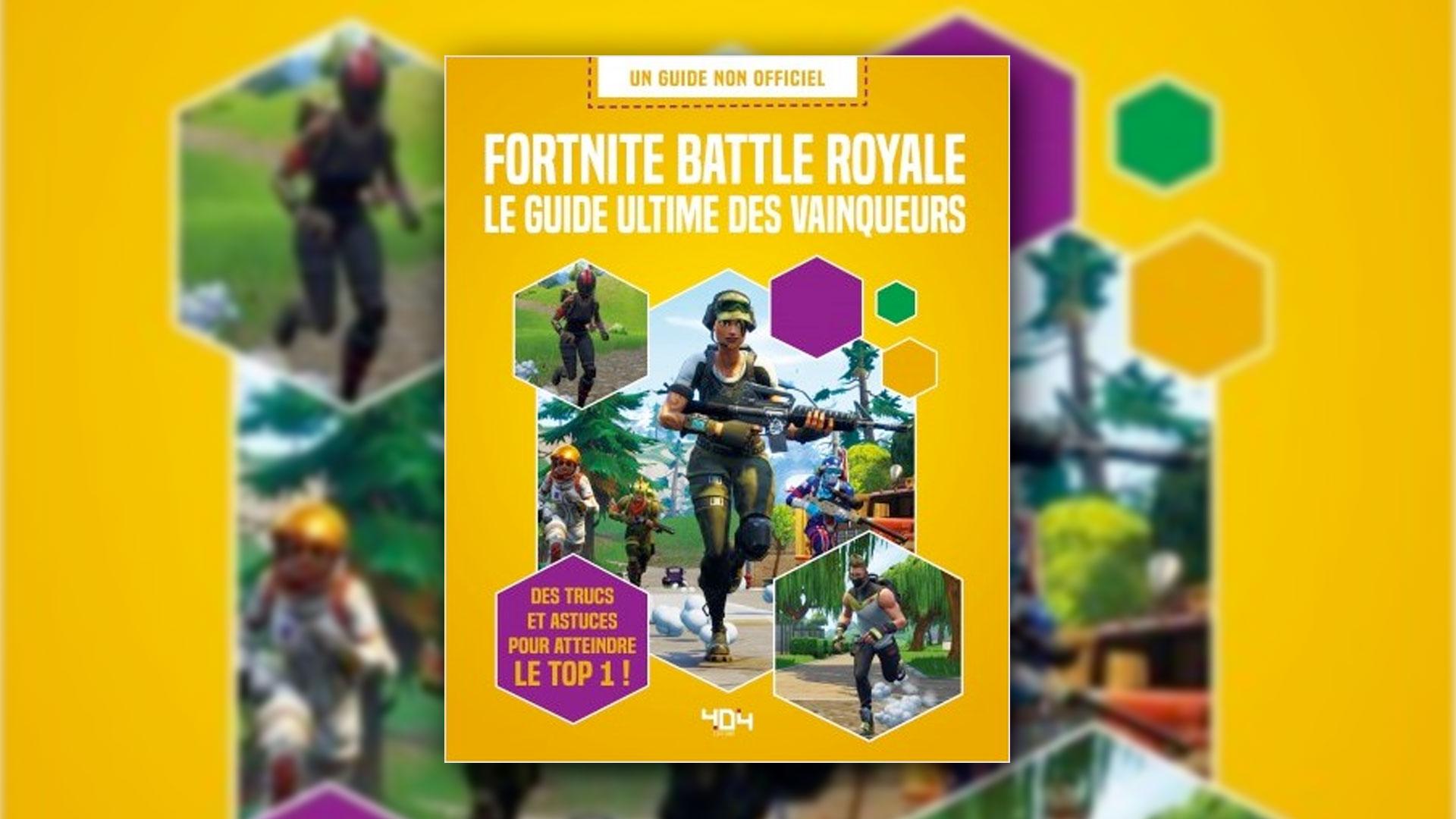 Fortnite Battle Royale Le Guide Ultime Des Vainqueurs Chez