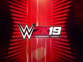 WWE 2K19 Tournament Turmoil