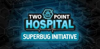 Two Point Hospital Superbug Initiative