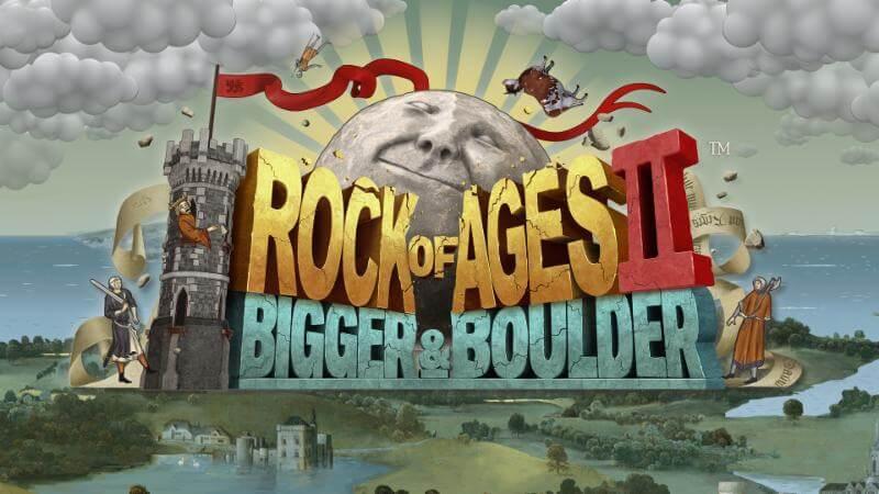 Rock of Ages 2 - Bigger & Boulder
