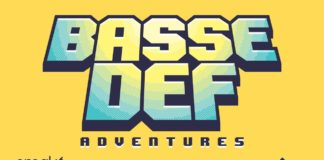 Basse Def Adventures