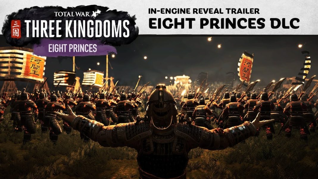 Total War: Three Kingdoms - The Eight Princes