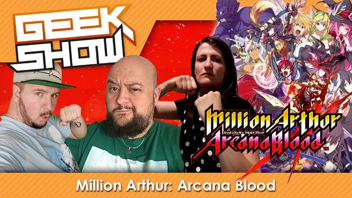 Geek-Show-Million-Arthur--Arcana-Blood