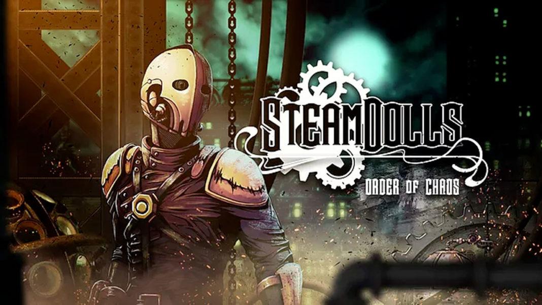 SteamDolls---Order-of-Chaos