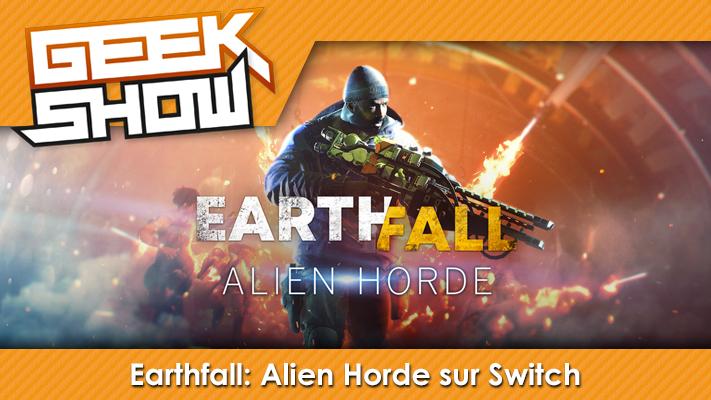 Geek-Show-Earthfall--Alien-Horde-switch