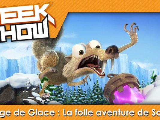 Geek-Show-L'Âge-de-Glace---La-folle-aventure-de-Scrat