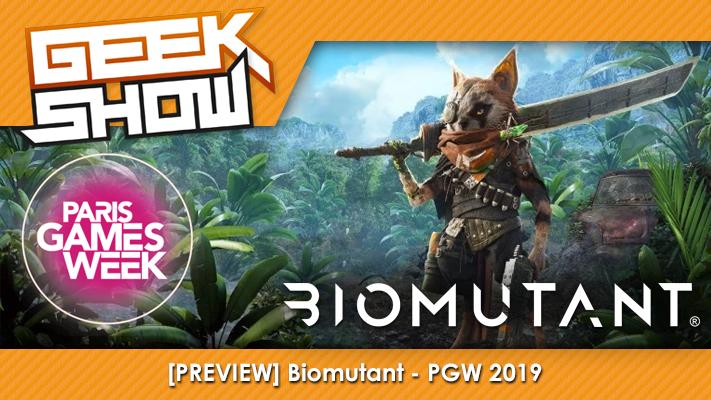 Geek-Show-PGW-2019-Biomutant