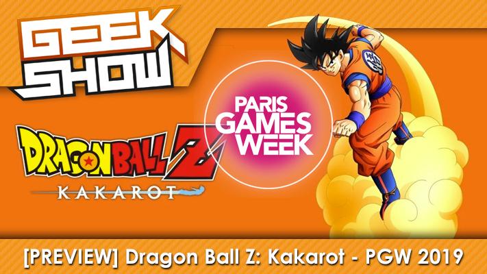 Geek-Show-PGW-2019-Dragon-Ball-Z-Kakarot