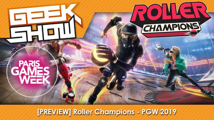 Geek-Show-PGW-2019-Roller-Champions