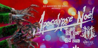 Le Manoir de Paris Apocalypse Noël