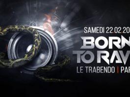 Born To Rave Paris Trabendo 2020
