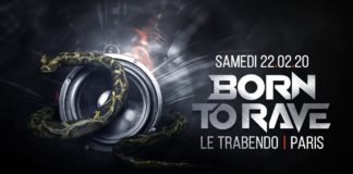Born To Rave Paris Trabendo 2020