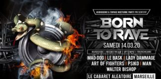 Born To Rave 14-03-2020 Marseille