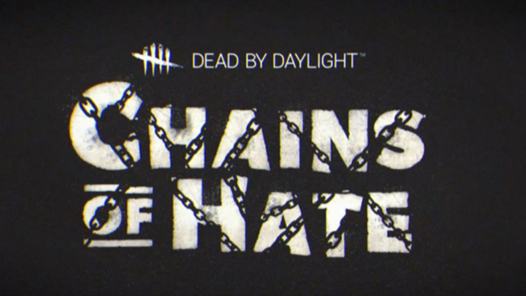 Dead by Daylight - Chains of Hate