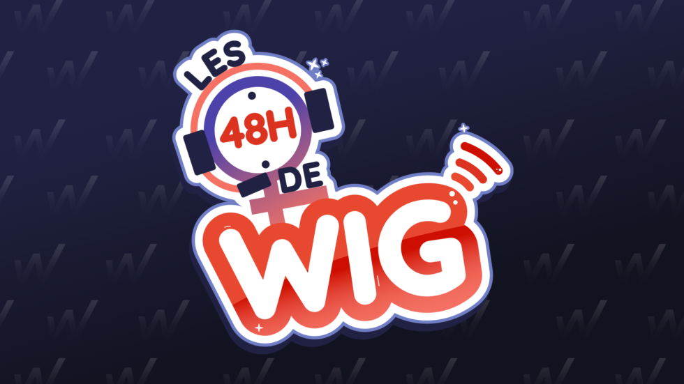 LES 48H DE WIG - Women in Games France